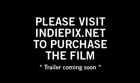 visit http://indiepix.com to buy the film